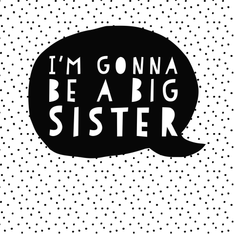 zwangerschapsaankondiging - I'm gonna be a big sister